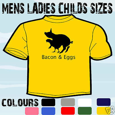 BACON /& EGGS FUNNY T-SHIRT ALL SIZES /& COLOURS