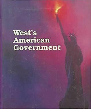 West's American Government by West Publishing Editorial