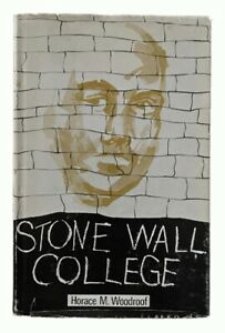 Horace M. Woodroof: Stone Wall College PRISON EDUCATION