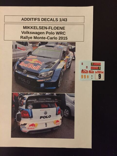 DECALS 1/43 VW POLO WRC MIKKELSEN RALLYE MONTE CARLO 2015 RALLY DIECAST