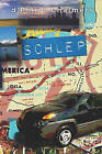 Schlep by D'Philip Chalmers (Paperback / softback, 2010)