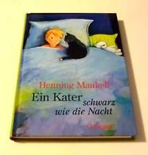 Henning Mankell (für Kinder): Ein Kater schwarz wie die Nacht. HC, top Zustand!
