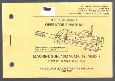 Manual 1991 TM 9-101-230-10  MK19 Mod 3 40mm Machine Gun