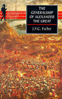 The Generalship of Alexander the Great by J. F. C. Fuller (Paperback, 1998)