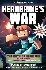 The Gameknight999: Herobrine's War : The Birth of Herobrine Book Three: a...