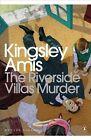 The Riverside Villas Murder by Kingsley Amis (Paperback, 2012)