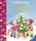 Meine ersten Weihnachts-Geschichten von Hannelore Dierks und Sandra Grimm (2016, Gebundene Ausgabe)