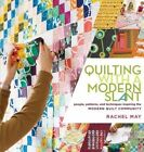 Quilting with a Modern Slant by Rachel May (Paperback, 2014)