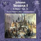 Johann Strauss I Edition Vol.24 von Slovak Sinfonietta Zilina,Pollack (2013)