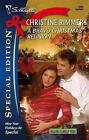 Special Edition: A Bravo Christmas Reunion 1868 by Christine Rimmer (2007, Paperback)
