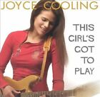 This Girl's Got to Play by Joyce Cooling (CD, Mar-2004, Narada)