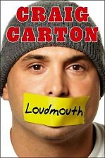 Loudmouth: Tales (and Fantasies) of Sports, Sex, and Salvation from Behind the M
