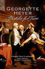Pistols for Two by Georgette Heyer (Paperback, 2005)