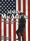 General MacArthur Speeches and Reports 1908-1964 by Turner (Paperback, 2000)