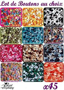 LOT-45-BOUTONS-MULTICOLORE-COULEUR-AU-CHOIX-SCRAPBOOKING-COUTURE-SCRAP-CARTE