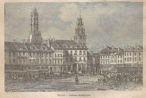 A0766 Francia - Calais - Palazzo Municipale - Stampa Antica 1911 - Xilografia