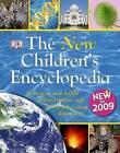 The New Children's Encyclopedia by DK (Hardback, 2009)