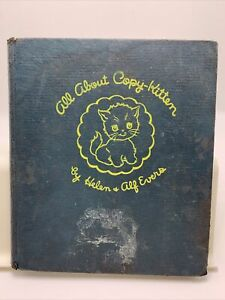 All About Copy-Kitten By Helen & Alf Evers Vintage Cat Childrens  Book 1943
