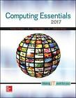 Computing Essentials: Making IT Work for You: 2017 by O'Leary Daniel, Timothy J. O'Leary, Linda I. O'Leary (Paperback, 2016)