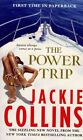 The Power Trip by Jackie Collins (Paperback / softback, 2013)