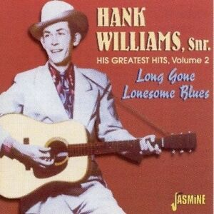 HANK-WILLIAMS-VOL-2-GREATEST-HITS-LONG-GONE-LONESOME-BLUES-CD-NEW