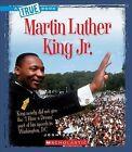 Martin Luther King Jr. by Josh Gregory (Hardback, 2015)