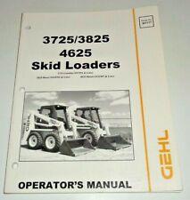 Gehl 3725 3825 4625 Skid Steer Loader Operators Owners Manual Original 698