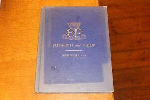 1947-Elizabeth-amp-Philip-History-Book-Queen-Duke-of-Edinburgh-Louis-Wulff-HB-QE2