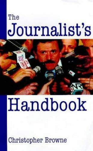 The Journalist's Handbook by Christopher Browne