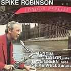 London Reprise by Spike Robinson (Vinyl, Mar-2008, Capri)