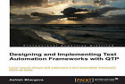 Designing and Implementing Test Automation Frameworks with QTP by Ashish Bhargava (Paperback, 2013)