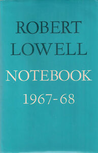 ROBERT-LOWELL-034-Notebook-1967-68-034-1969-1st-Printing-of-the-FIRST-EDITION-Poetry