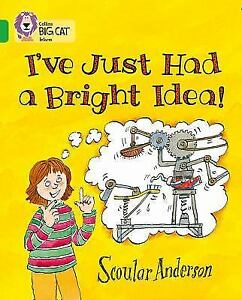 I-039-ve-Just-Had-a-Bright-Idea-Collins-Big-Cat-Anderson-Scoular-VeryGood
