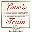 Love's Train: The Best of Funk Essentials Ballads by Various Artists (CD, Jun-1995, Mercury)