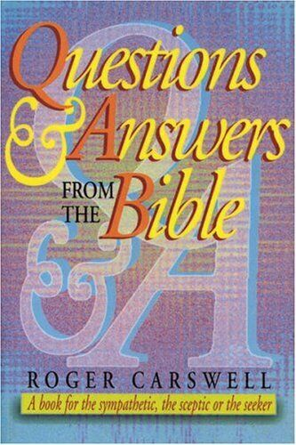 Questions and Answers from the Bible: A Book fo... by Carswell, Roger 1898787662