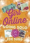 Girl Online: Going Solo: 3 by Zoe Sugg (Hardback, 2016)