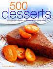 500 Desserts by Ann Kay (Hardback, 2005)
