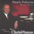 Simply Delicious by Chris Nemec (CD, Oct-2004, Chris Nemec)