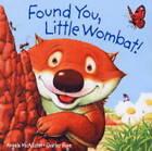 Found You, Little Wombat by Angela McAllister (Hardback, 2003)