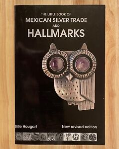 The-Little-Book-of-MEXICAN-SILVER-TRADE-and-HALLMARKS-2nd-Ed-Revised