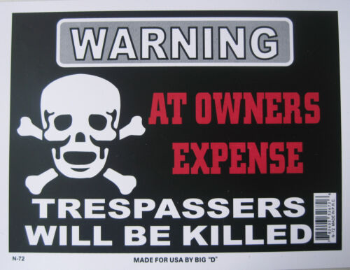"""Warning At Owners Expense sign 9/""""x12/"""" Black flexible plastic 32672"""