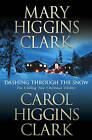 Dashing Through the Snow by Mary Higgins Clark, Carol Higgins Clark (Hardback, 2008)