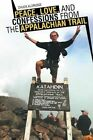Peace, Love, and Confessions from the Appalachian Trail by Chuck Aldridge (Paperback / softback, 2015)