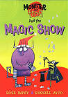 The Magic Show by Rose Impey (Paperback, 2007)