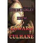 The McKinley Krew 9781448943272 by Edward Culhane Paperback