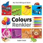 My First Bilingual Book - Colours by Milet Publishing Ltd (Board book, 2010)