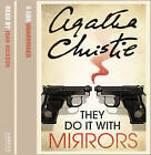 They Do It With Mirrors by Agatha Christie (CD-Audio, 2003)