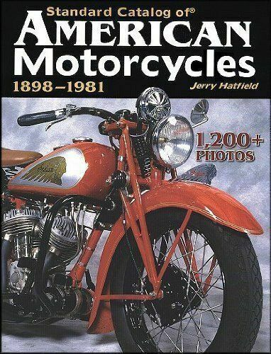 Standard Catalog Of American Motorcycles 1898 1981 By Jerry H Hatfield 2006 Paperback For Sale Online Ebay
