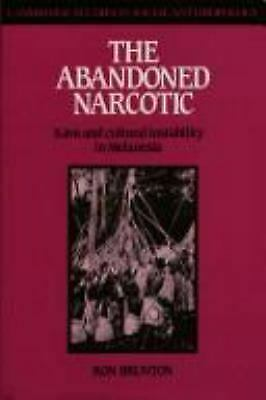 Abandoned Narcotic : Kava and Cultural Instability in Melanesia by Brunton, R.