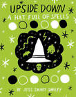 Upside Down: Book Two: A Hat Full of Spells by Jess Smart Smiley (Paperback, 2015)